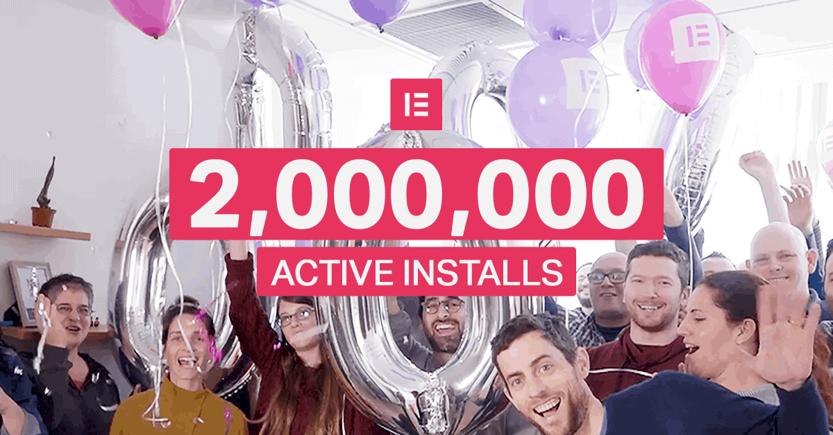 Elementor crosses 2 million active installs