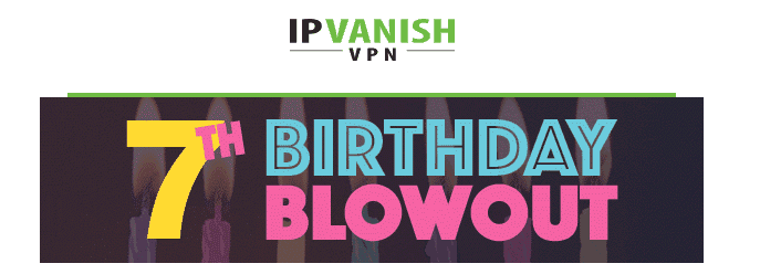 Ip Vanish  VPN Coupons Sales 2020